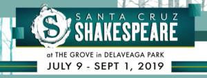 Santa Cruz Shakespeare Announces 2019 Summer Festival Productions