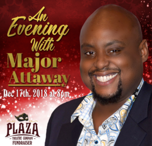 Plaza Theatre Company Hosts AN EVENING WITH MAJOR ATTAWAY