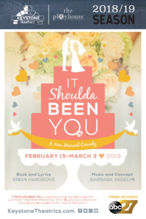 IT SHOULDA BEEN YOU To Kick Off 2019 At The Playhouse At Allenberry!