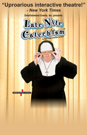 Palace Theater Presents LATE NIGHT CATECHISM