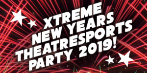Xtreme Theatresports To Host New Year's Eve Party! 12/31