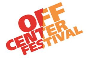 Segerstrom Center's Annual OFF CENTER FESTIVAL Returns 1/10