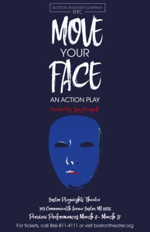 Boston Theater Company Announces MOVE YOUR FACE