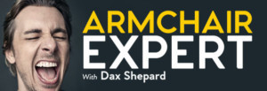 Tickets On Sale Now for ARMCHAIR EXPERT WITH DAX SHEPARD - Live! at the Majestic Theatre
