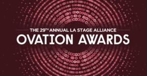 The Kilroys Set To Host 29th Annual LAStage Alliance Ovation Awards