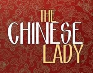 THE CHINESE LADY Begins At Milwaukee Rep, 2/13