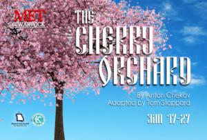 Metropolitan Ensemble Theatre Presents THE CHERRY ORCHARD