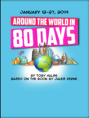 AROUND THE WORLD IN 80 DAYS Opens This Weekend At SSR