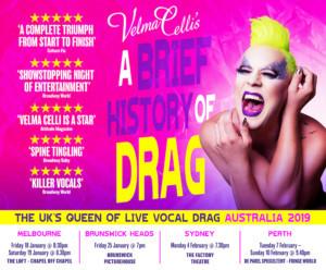 Velma Celli's A BRIEF HISTORY OF DRAG Comes to Australia