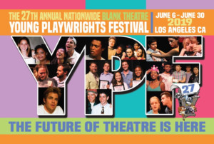 Submissions Now Being Accepted For 27th Annual Blank Theatre Young Playwrights Festival