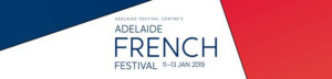 Adelaide French Festival Presents a Magnifique Feast Of French Art And Culture