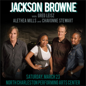 Jackson Browne Comes To The North Charleston PAC