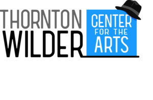 Thornton Wilder Center For The Arts Name Announced