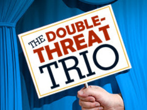 Casting Announced Of THE DOUBLE-THREAT TRIO!