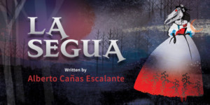 Milagro Presents the North American Premiere of LA SEGUA