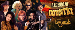 LEGENDS OF COUNTRY! Features Your Favorite Country Tribute Artists