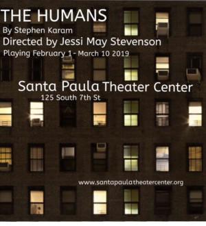 Santa Paula Theater Center Kicks Off Season 2019 With Stephen Karam's THE HUMANS