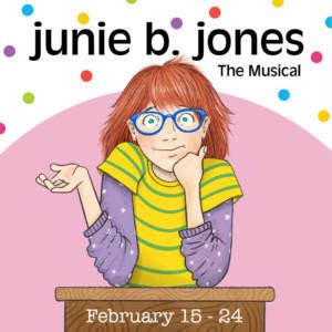 Raleigh Little Theatre Presents JUNIE B. JONES, THE MUSICAL