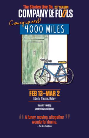 Company Of Fools Presents 4000 MILES