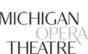 Michigan Opera Theatre Announces $4 Million Grant For Community Outreach, Educational Programming And Facility Improvements