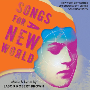 SONGS FOR A NEW WORLD Cast Recording is Released Today
