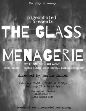 Pigeonholed Theater Presents THE GLASS MENAGERIE
