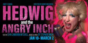 Pinch 'N' Ouch HEDWIG AND THE ANGRY INCH Extends Through March