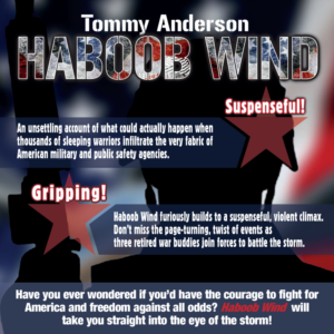 Veteran Tommy Anderson - Author, 'Haboob Wind'- Announces Upcoming Appearances & Book Signings