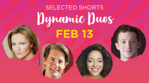 Ethan Slater & Lilli Cooper Join SELECTED SHORTS: DYNAMIC DUOS At Symphony Space