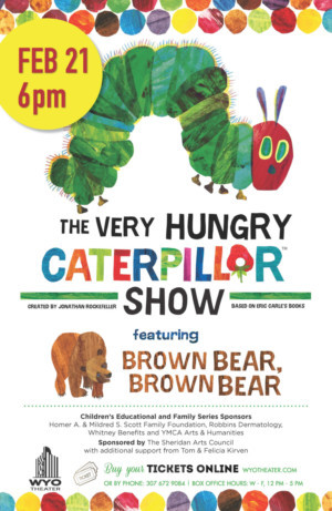 THE VERY HUNGRY CATERPILLAR Comes to Wyo Theater