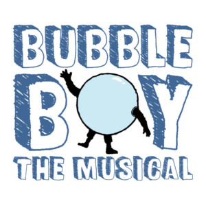 Pantochino Teen Theatre BUBBLE BOY THE MUSICAL Adds Performance In Milford