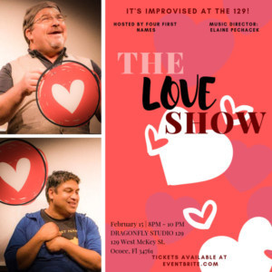 Dragonfly Studio and Productions Presents It's Improvised at the 129: THE LOVE SHOW!
