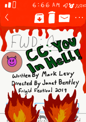 CC: YOU IN HELL! Opens February 20th At The Frigid Festival