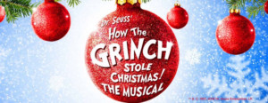 HOW THE GRINCH STOLE CHRISTMAS Comes to the UK on Tour