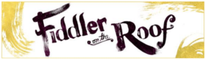 FIDDLER ON THE ROOF Comes To Segerstrom Center, 5/7-19
