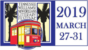Tennessee Williams/New Orleans Literary Festival Announces 2019 Lineup