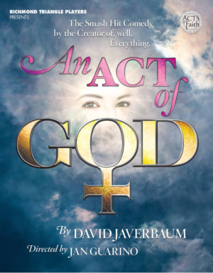 RTP Presents Central Virginia Premiere Of AN ACT OF GOD