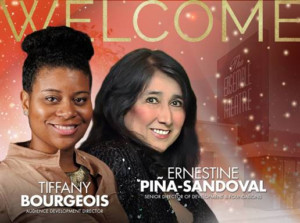The Ensemble Theatre Welcomes Ernestine Piña-Sandoval and Dr. Tiffany Bourgeois To Its Executive Team