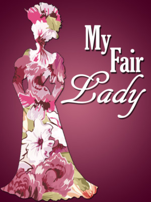 Way Off Broadway's 25th Anniversary Season Continues With MY FAIR LADY