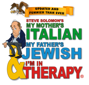 MY MOTHER'S ITALIAN, MY FATHER'S JEWISH & I'M IN THERAPY! Goes Back To The Couch At Regent Theatre