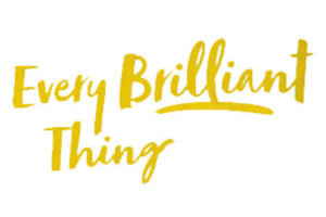 Vintage Theatre Presents EVERY BRILLIANT THING