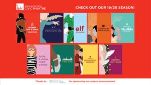 Grand Rapids Civic Theatre Announces The 2019/20 Season - MATILDA, FROZEN JR., and More!