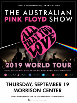 THE AUSTRAIAN PINK FLOYD SHOW Announced At Morrison Center