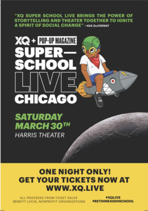 XQand Pop-Up Magazine Production Presents XQ SUPER SCHOOL LIVE