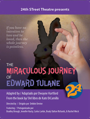 THE MIRACULOUS JOURNEY OF EDWARD TULANE Announced At 24th Street Theatre