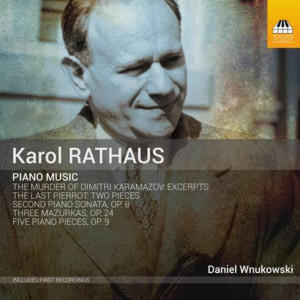 Pianist Daniel Wnukowski Commences Recording Cycle Of Complete Solo Piano Works By Karol Rathaus