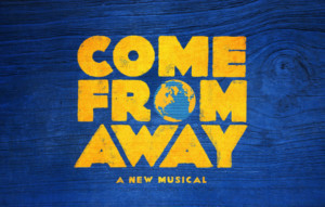 Broadway's Tony Award-Winning Musical COME FROM AWAY On Sale Now