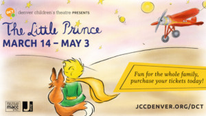 THE LITTLE PRINCE Comes to The Denver Children's Theatre