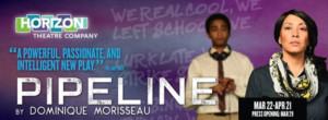 PIPELINE Announces At Horizon Theatre