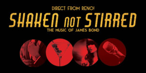 The Cutting Room Presents SHAKEN NOT STIRRED - A Night Of Music From James Bond Films